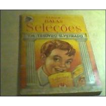 Album Balas Seleções-antigo(completo)álbum De Figurinhas