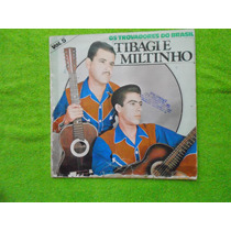 Lp Tibagi E Miltinho P/1972-1983 Volume 05