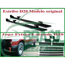 Estribo D20 Original / Jogo De Frisos Laterais Cabine Simple