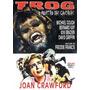 Dvd Trog ( O Monstro Da Caverna ) Joan Crawford-frete Grátis