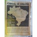 Jornal De Debates Nºs 1 E 2! Raros!