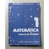 Matemática - Caderno De Atividades - 1 - Mec