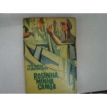Rosinha Minha Canoa Jose Mauro Vasconcelos