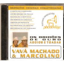 Cd Vavá Machado & Marcolino- Aboios E Toadas- Novo***