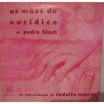 Rodolfo Mayer - As Mãos De Eurídice - 10 Polegadas 2 Lp