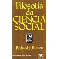 Livro Filosofia Da Ciência Social Richard S. Rudner