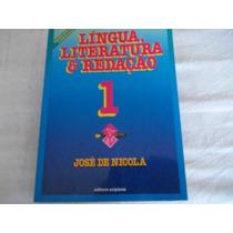 Língua, Literatura E Redação ¿ José De Nicola
