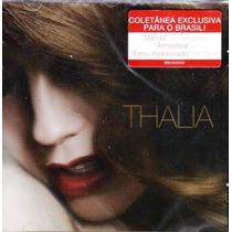 Cd Thalia Coletânea Exclusiva Para O Brasil Original Lacrado