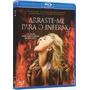 Blu-ray Arraste-me Para O Inferno - Novo E Lacrado Original