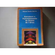 Estrutura E Funcionamento Do Ensino De I Grau - 1974