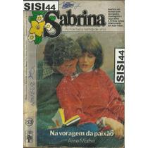 Sabrina Florzinha Na Voragem Da Paixão Anne Mather Nº63