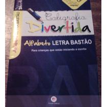 Caligrafia Divertida: Alfabeto Letra Bastão