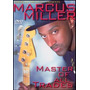 Dvd Marcus Miller Master Of All Trades [eua] Novo Lacrado