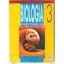 Livro Biologia Das Populações - Amabis E Martho - Vol. 3