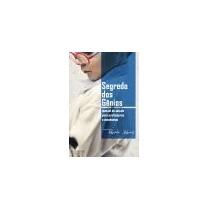 O Segredo Dos Gênios Alves, Renato (edicao Digital)