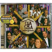 Cd Casa De Samba 3 Com Almir Guineto E Zeca Pagodinho