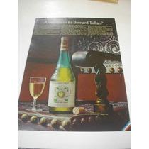 ( L 290/ G ) Propaganda Antiga Vinho Bernard Taillan