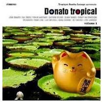 Cd Donato Tropical Vol 1 Gal, Caetano, Clara Nunes, Orlandiv