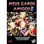 Dvd - Meus Caros Amigos 3 - Nanny Loy