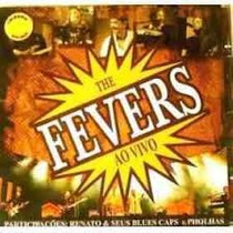 Cd - The Fevers: Ao Vivo (renato E Seus Blue Caps + Pholhas)