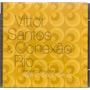 Cd Vittor Santos & Conexão Rio (chico Buarque)