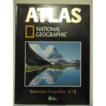 Atlas National Geographic 20 - Dicionário Geográfico A I B