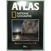 Atlas National Geographic 25 - Dicionário Geográfico F I K