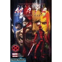 Deadpool Mata O Universo Marvel Hq Completo Digital
