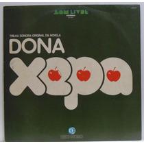 Lp Novela Dona Xepa - Nacional - 1977 - Som Livre