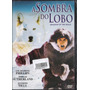 Dvd, A Sombra Do Lobo ( Raro) - D. Sutherland, Lou Phillips