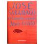 A8207 O Evangelho Segundo Jesus Cristo , De José Saramago
