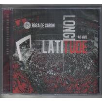 Rosa De Saron - Latitude Longitude Ao Vivo - Cd Novo