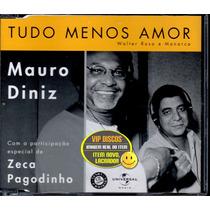 Mauro Diniz Cd Single Tudo Menos Amor Com Zeca Pagodinho