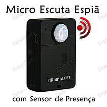 Micro Escuta Espiã C/ Sensor De Presença - Capta Sons 10 Mts