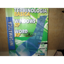Terminologia Basica Para Windows Xp/ Word Xp Microsoft.