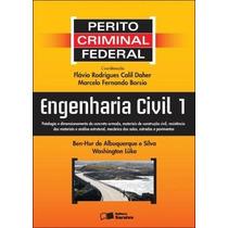 Engenharia Civil 1 - Col. Perito Criminal Federal Silva, Ben