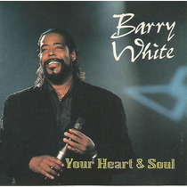 Cd - Barry White - Your Heart & Soul - Importado