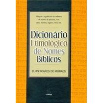 Dicionário Etimológico De Nomes Bíblicos Frete Grátis