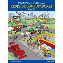 Redes De Computadores - 5ª Edição J. Wetherall, David; Tanen