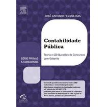Contabilidade Pública - Série Provas E Concursos Felgueiras,
