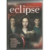 Revista: Paixão E Sedução No Fenômeno (filme) Eclipse