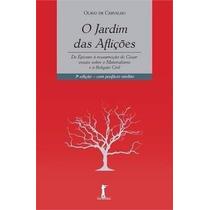 Ebook O Jardim Das Aflições - Olavo De Carvalho