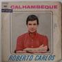 Compacto Vinil Roberto Carlos - É Proibido Fumar Vol 2 -