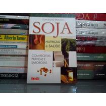Livro - Soja Nutrição E Saúde Conceição Trucom Frete Grátis