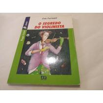 Livro O Segredo Do Violinista Eva Furnari