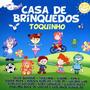 Cd Casa De Brinquedos Toquinho * * * Frete Grátis * * *