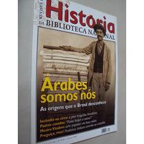 Revista História Biblioteca Nacional 46 2009 Árabes