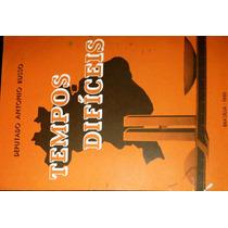 Livro Tempos Difíceis - Deputado Antonio Russo