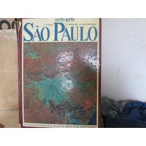 ;são Paulo 1975/1979.a Cidade, O Habitante, A Administração