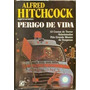 Perigo De Vida - Alfredo Hitchcock - Frete Grátis